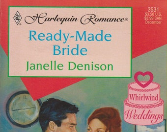 Ready-Made Bride by Janelle Denison (Whirlwind Weddings #3531, Harlequin Romance (Paperback, Romance) 1998