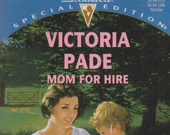 Mom for Hire by Victoria Pade (That'S My Baby!)  Silhouette 1057  (Paperback, Romance) 1996