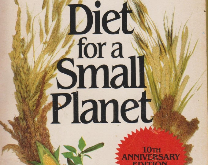 Diet for a Small Planet by Frances Moore Lappe (Paperback: Cooking, Healthy Recipes) 1984 Fifth Printing