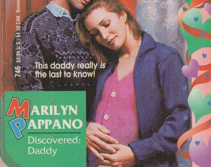 Discovered: Daddy by Marilyn Pappano  (Silhouette Intimate Moments, No. 746, Daddy Knows Last ) (Paperback, Romance) 1996