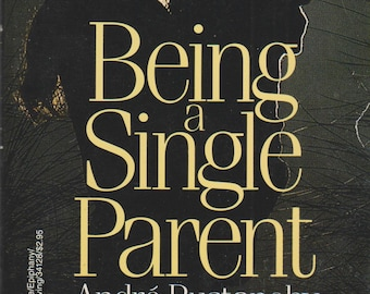 Being A Single Parent  (Paperback,  Parenting) 1987