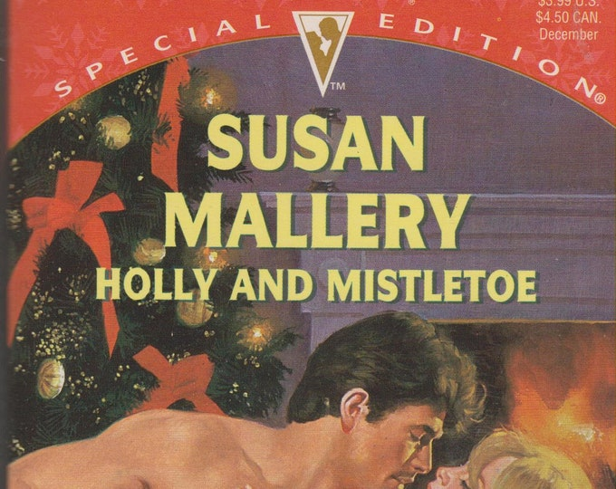 Holly and Mistletoe by Susan Mallery Silhouette Special Edition, No 1071  (Paperback, Romance) 1996