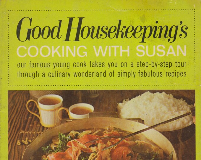 Good Housekeeping Cooking With Susan (Softcover: Cooking, Recipes) 1967