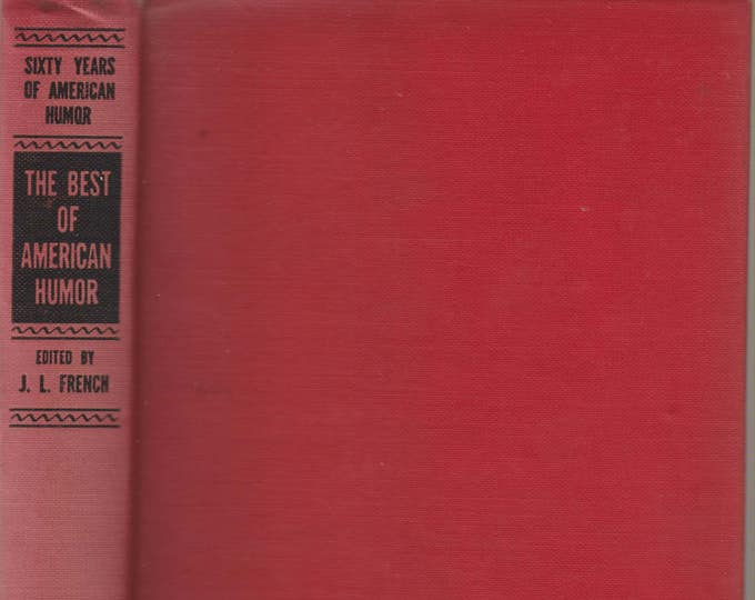 The Best of American Humor From Mark Twain to Benchley A Prose  Anthology (Hardcover, Humor) 1941