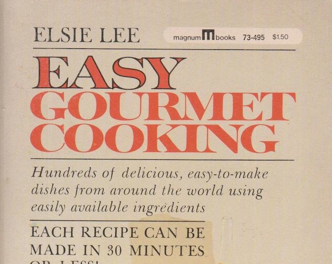 Easy Gourmet Cooking by Elise Lee (Paperback: Cookbook)  1962