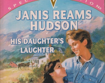 His Daughter's Laughter (That'S My Baby!)  Silhouette 1105 (Paperback, Romance) 1997