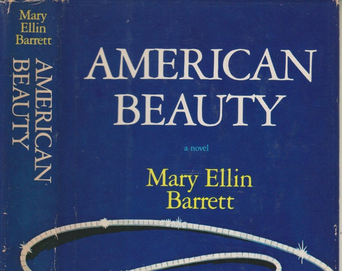 American Beauty by Mary Ellin Barrett (Hardcover, Fiction) 1980