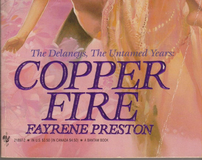 Copper Fire by Fayrene Preston The Delaneys. The Untamed Years (Paperback, Romance) 1988