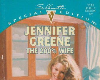 200% Wife (That Special Woman!/Stanford Sisters) by Jennifer Greene  (Paperback: Romance) 1997
