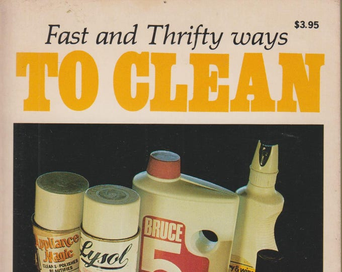 Fast and Thrifty Ways to Clean Everything in Your Home (Paperback, Reference) 1983