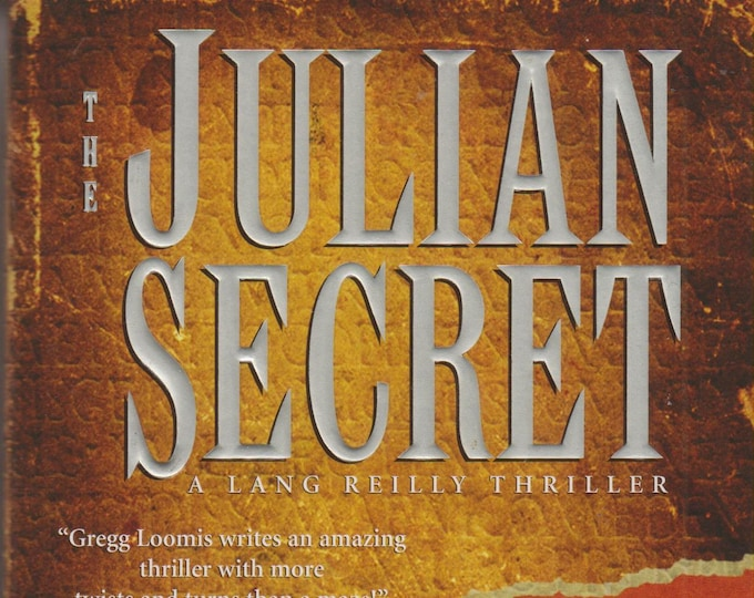 The Julian Secret by Gregg Loomis  (Lang Reilly Thrillers)  (Paperback, Thriller)