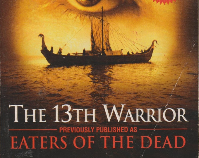 The 13th Warrior by Michael Crichton (Paperback, Movie Tie-in,  Fantasy, Action) 1992