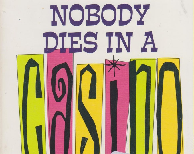 Nobody Dies In A Casino by Marlys Millhiser  (A Charlie Greene Mystery) (Paperback, Mystery) 2001