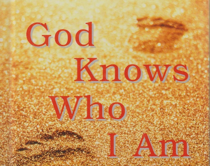 God Knows Who I Am  Seeing Yourself as He See You  (Hardcover,  Religion)  2002