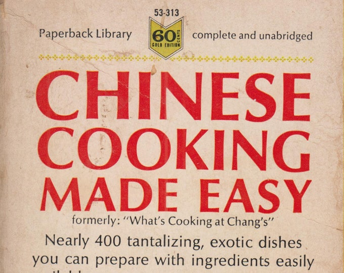 Chinese Cooking Made Easy (Complete & Unabridged) (Paperback: Cookbook) 1966