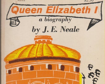 Queen Elizabeth I A Biography by J E Neale (Paperback: Biography)  1957
