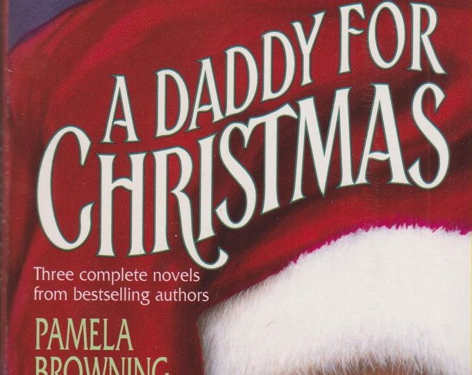 A Daddy For Christmas  (Three complete Romance Novels) (Paperback, Romance)