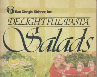Delightful Pasta Salads  (Paperback: Cooking, Recipes) 1981