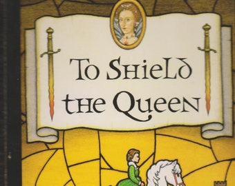To Shield the Queen (Mystery at Queen Elizabeth I's Court)  (Paperback, Historical Mystery) 1999