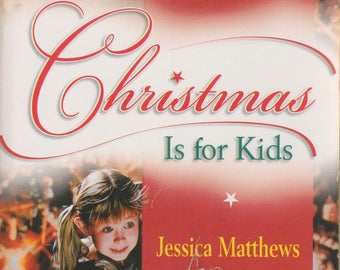 Christmas Is For Kids  (Paperback, Three Stories Romance) (Paperback, Romance)  2000