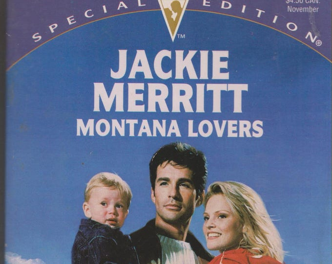 Montana Lovers by Jackie Merritt  (Silhouette, Special Edition, No. 1065 Made in Montana)(Romance, Paperback) 1996