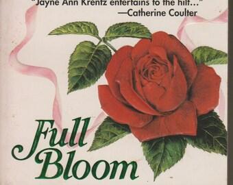 Full Bloom by Jayne Ann Krentz (Paperback, Romance) 1987