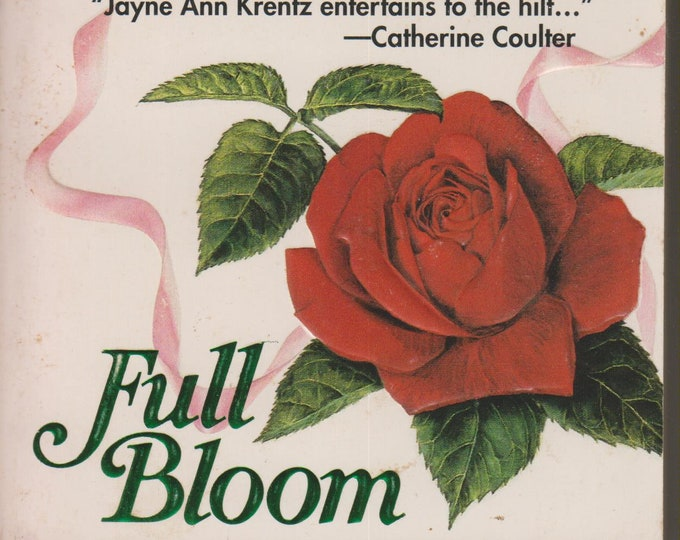 Full Bloom by Jayne Ann Krentz (Paperback, Romance) 1987
