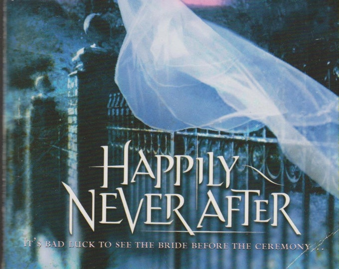 Happily Never After (Signature Spotlight)  (Paperback, Romance) 2005