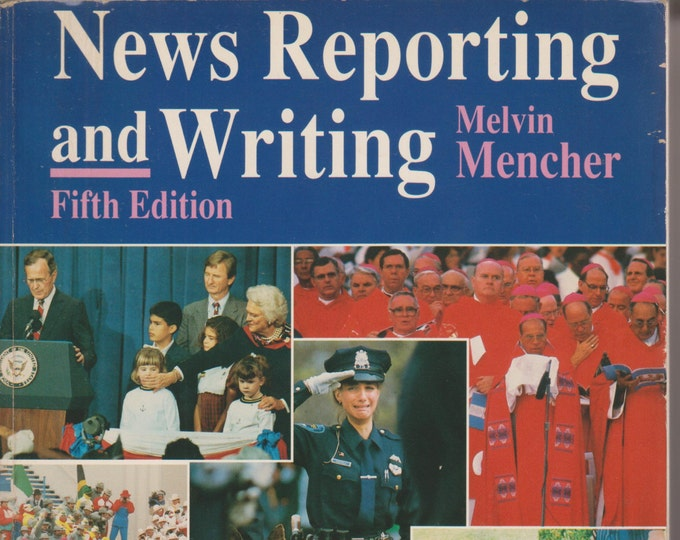News Reporting and Writing (Fifth Edition) 1991