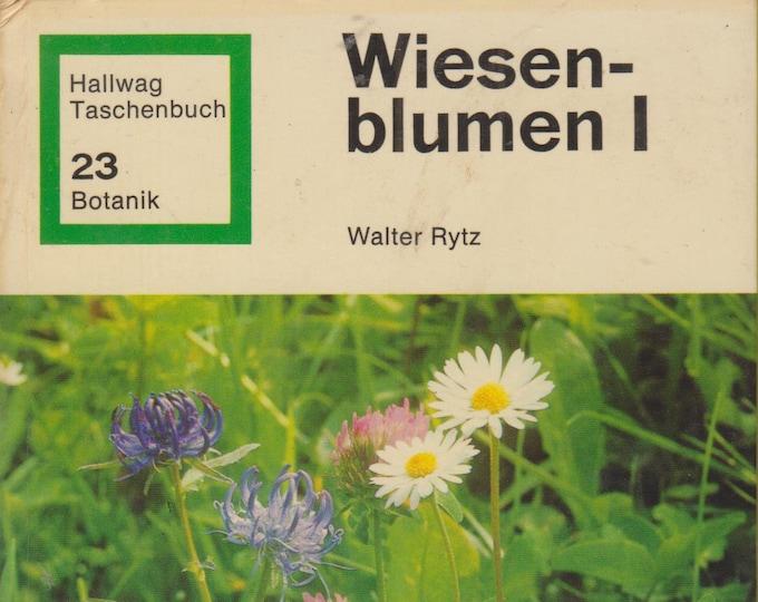Wiesenblumen I (Hallwag Taschenbuch 23 Botanik) (Hardcover: Meadow Flowers) In German 1972