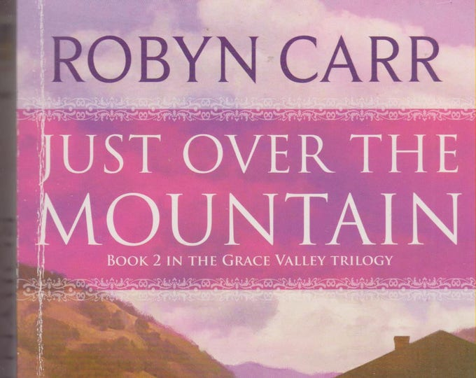 Just over the Mountain by Robyn Carr (Paperback, Romance) 2008