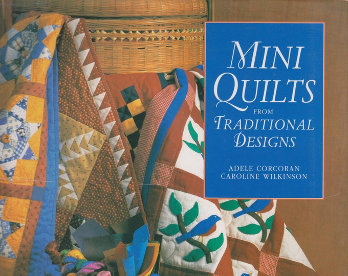 Mini Quilts from Traditional Designs (Hardcover: Crafts, Quilting) 1995