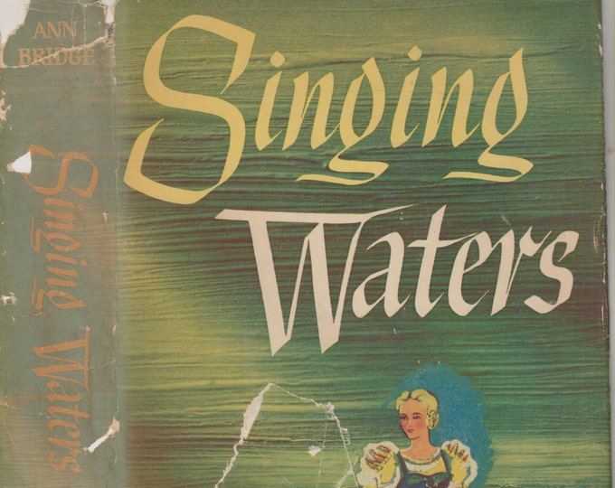 Singing Waters by Ann Bridge  (Hardcover, Fiction) 1946