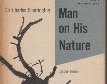 Man on His Nature by Sir Charles Sherrington (Paperback: Biology) 1953 Second Edition