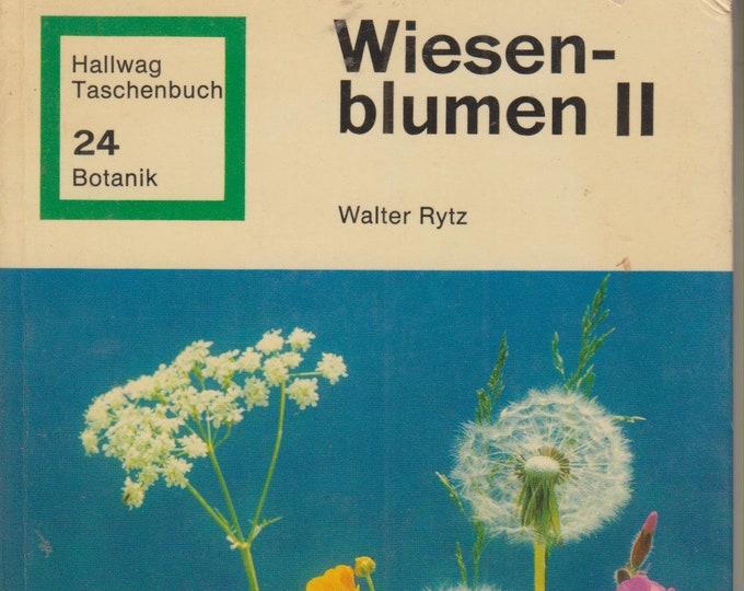 Wiesenblumen II (Hallwag Taschenbuch 24 Botanik) (Hardcover: Meadow Flowers) In German 1973
