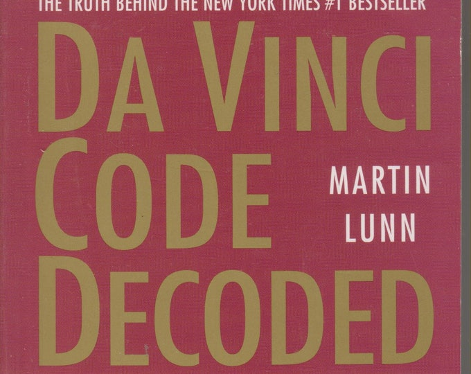 Da Vinci Code Decoded - The Truth Behind the New York Times #1 Bestseller (Paperback: Fiction) 2004