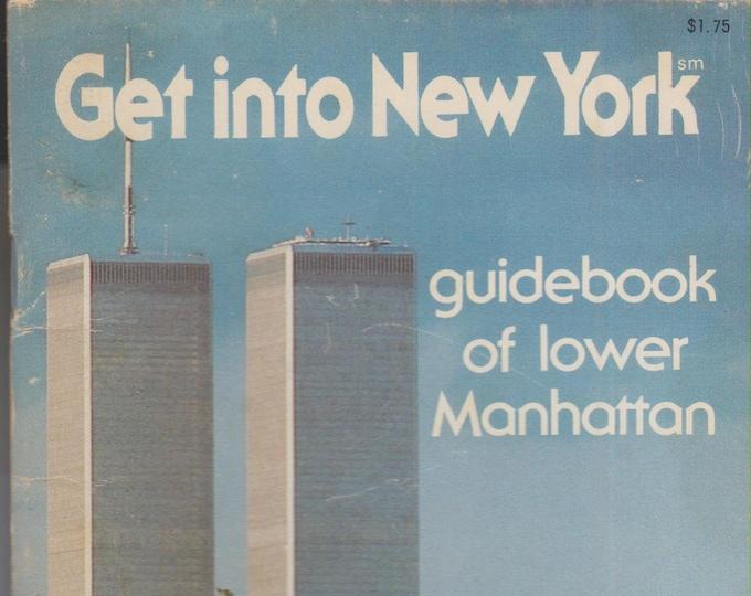 Get Into New York - Guidebook of Lower Manhattan (Paperback: Travel, New York City) 1983