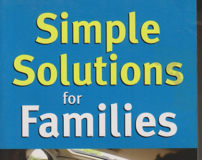 Simple Solutions for Families in the Fast Lane (Paperback: Self-Help) 2010