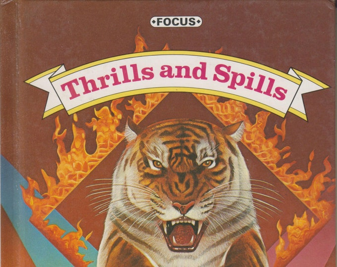 Thrills and Spills (Focus - Reading for Success, Level 8) (Hardcover: Educational, Children's)  1985