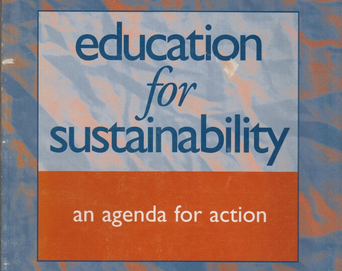 Education for Sustainability - An Agenda for Action (Softcover: Education, Teaching) 1996