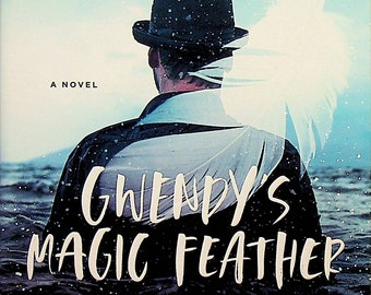 Gwendy's Magic Feather by Richard Chizmar  (Gwendy's Button Box Trilogy)(Trade Paperback: Fiction, Thriller) 2020