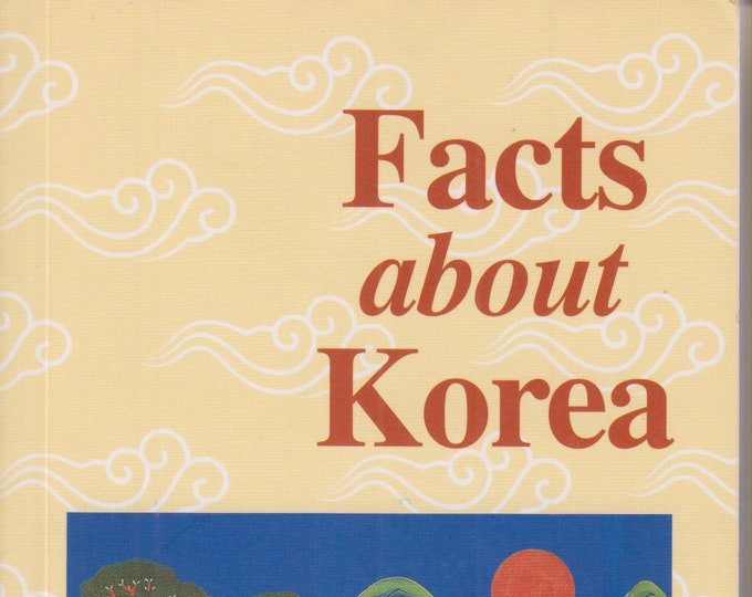 Facts About Korea  (Softcover: Travel, Korea)  2005