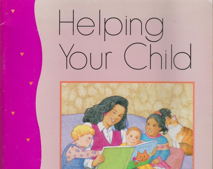Helping Your Child Get Ready For School, Be Healthy & Fit, Succeed in School, Learn Science  (4 Staple-bound Books: Parenting) 1992