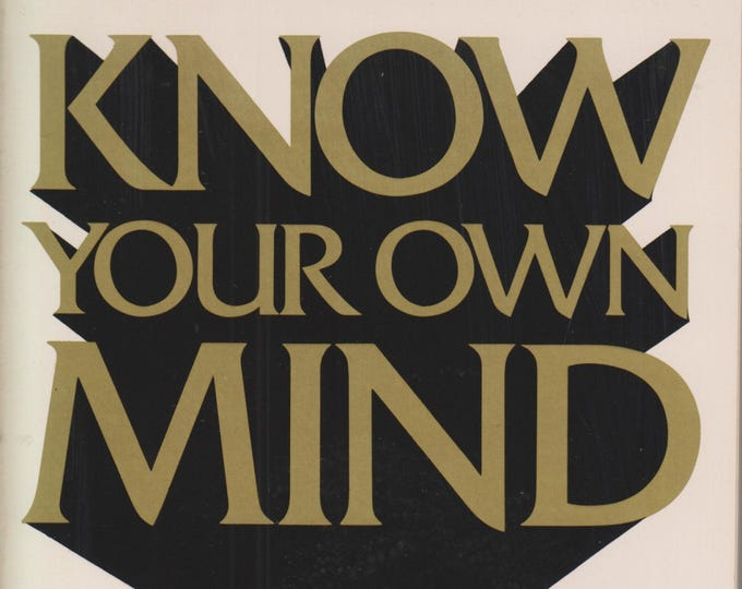Know Your Own Mind - Nine Tests That Tell You What You Do Best (Paperback: Self-Help)  1983