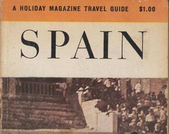 Spain A Holiday Magazine Travel Guide  (Softcover: Travel, Spain) 1960