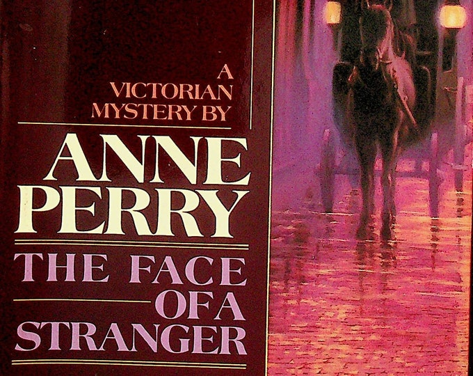 The Face of a Stranger by Anne Perry (Hardcover: Fiction, Mystery, Victorian Mystery) 1990