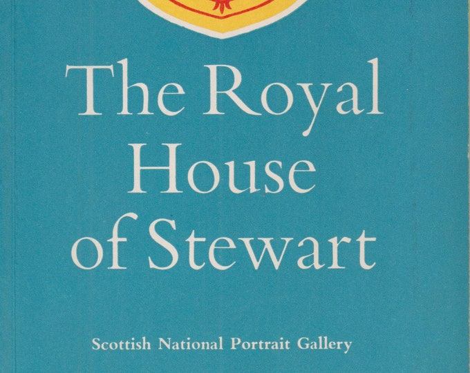 The Royal House of Stewart   (Softcover: Travel, History, Scotland)  1973