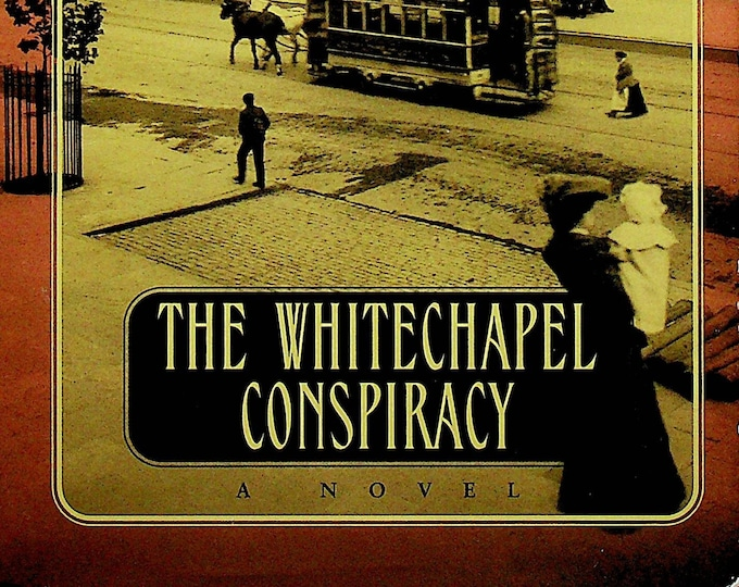 The Whitechapel Conspiracy by Anne Perry (Hardcover: Fiction, Mystery, Thomas Pitt Series) 2001