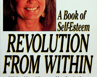 Revolution From Within A Book of Self-Esteem by Gloria Steinem (Trade Paperback: Self-Help)