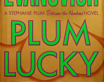 Plum Lucky by Janet Evanovich  (A Stephanie Plum Between Numbers Series)tery) (Hardcover:  Mystery)  2008 FE